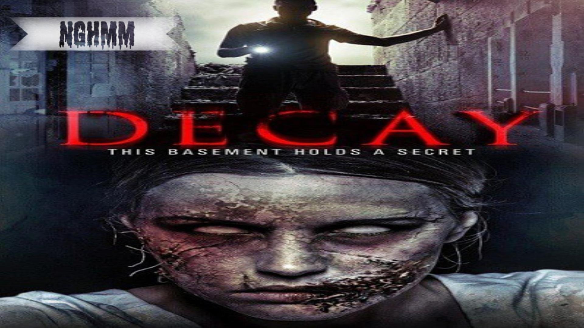 فيلم الرعب المخيف Decay 2015